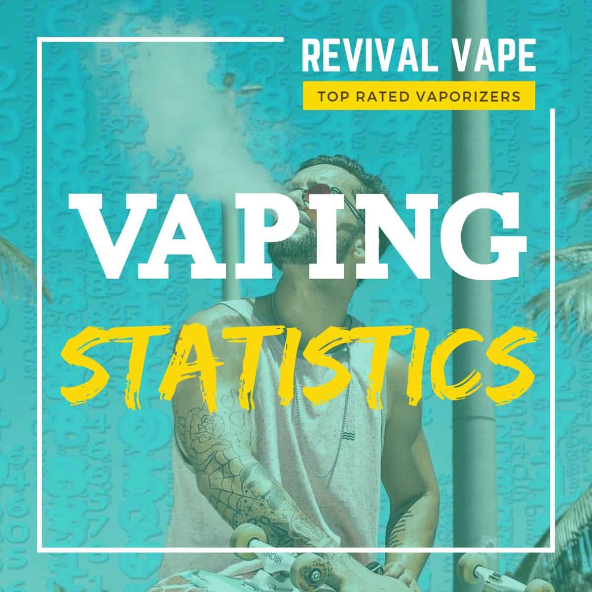 Vaping Latest Statistics
